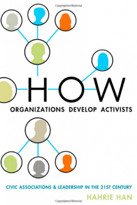 Why Developing Your Grassroots Matters – My review of 'How Organizations Develop Activist' by Hahrie Han