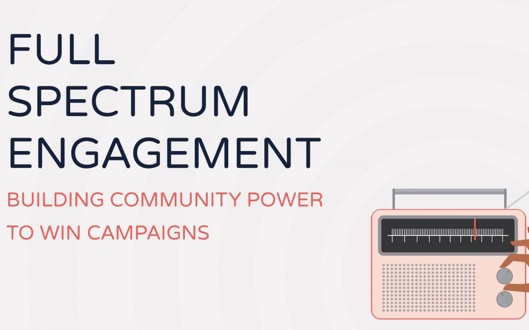 Full Spectrum Engagement – blending effective community building practices and new engagement tools